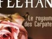 Série coup coeur royaume Carpates, Christine Feehan