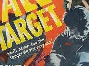 Grand Attentat Tall Target, Anthony Mann (1951)