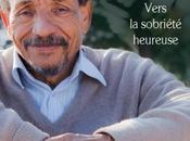 {Lecture} Vers sobriété heureuse Pierre Rabhi