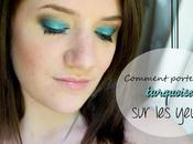 Comment porter turquoise yeux?