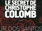 Codex 632, secret Christophe Colomb Jose Rodrigues Santos