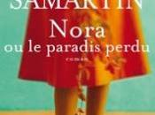 Cecilia Samartin publie France premier roman, Nora paradis perdu