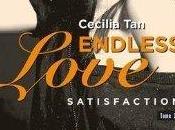 Endless Love Satisfaction Cecilia