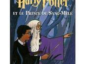 Harry Potter Prince sang-mêlé Rowling) livre versus film