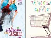 """""""Les tribulations d'une caissière"""" d'Anna"""