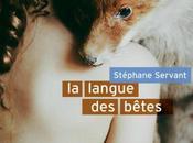 Langue bêtes Stéphane Servant