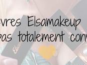 Rouges lèvres Elsamakeup Pourquoi suis totalement convaincue