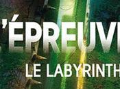L'épreuve Tome labyrinthe. James Dashner