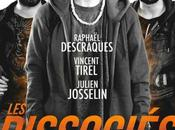 Dissociés Raphaël Descraques, Julien Josselin Vincent Tirel avec Josselin, Tirel,