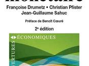 Politique monétaire Françoise Drumetz, Christian Pfister, Jean-Guillaume Sahuc