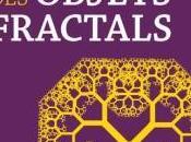 monde fascinant objets fractals Florence Messineo