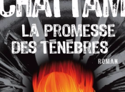 Maxime Chattam Promesse Ténèbres