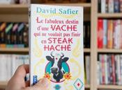 fabuleux destin d'une vache voulait finir steak haché David Safier