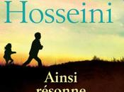Ainsi résonne l'écho infini montagnes Khaled Hosseini