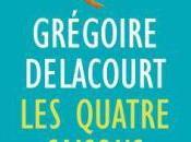 quatre saisons l'été, Grégoire Delacourt