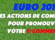Euro 2016 quelles actions communication pour promouvoir votre e-commerce