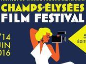 Champs-Elysées Film Festival juin 2016 5ème édition dans salles Ciné plus belle avenue monde