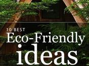 Eco-friendly ideas better world!