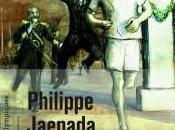 Spiridon Superstar Philippe Jaenada