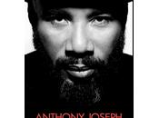 Anthony Joseph plonge coeur rythmes caribéens.