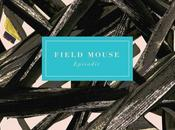 FIELD MOUSE Episodic (2016)