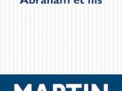 ABRAHAM FILS, Martin Winckler (2016) plume possède...