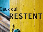 """Chronique """"Ceux restent"""" Marie Laberge"""