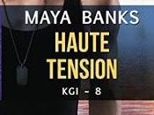 KGI, Tome Haute tension Maya Banks