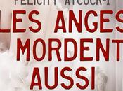 Felicity Atcock, tome anges mordent aussi, Sophie Jomain