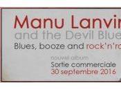 Manu Lanvin Devil Blues Interview