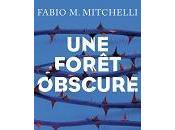 Fabio Mitchelli forêt obscure