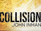 "Chronique ""Collision"" John Inman"