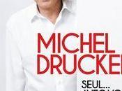 """Michel Drucker """"Seul... avec vous"""""""
