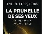 prunelle yeux Ingrid Desjours