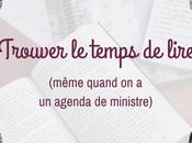 Trouver temps lire (même quand agenda ministre