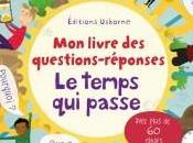 Aujourd'hui c'est mercredi livre questions-réponses, temps passe