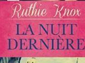 Nuit Dernière Ruthie Knox
