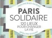 Paris solidaire lieux pour changer d'Apolline GUICHET