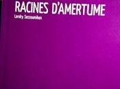 Landry Sossoumihen Racines d'amertume
