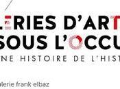 galeries d'art sous l'Occupation dialogue entre chercheuse galeriste