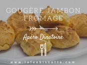 Gougère jambon fromage {Apéro dînatoire}
