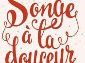 Songe douceur, Clémentine Beauvais (2016)
