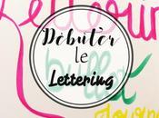 Bullet Journal débuter avec Lettering