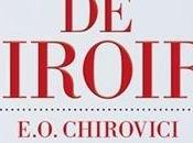 Jeux miroirs CHIROVICI