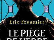 piège verre, d'Éric Fouassier