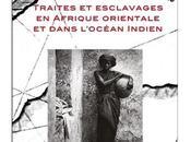 Traités esclavages Afrique orientale dans l'océan indien