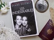 indésirables Diane Ducret
