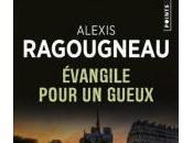 Evangile pour gueux, d'Alexis Ragougneau