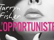 Love with lies L'opportuniste Tarryn Fischer