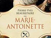 """""""Marie-Antoinette"""" Pierre-Yves Beaurepaire"""